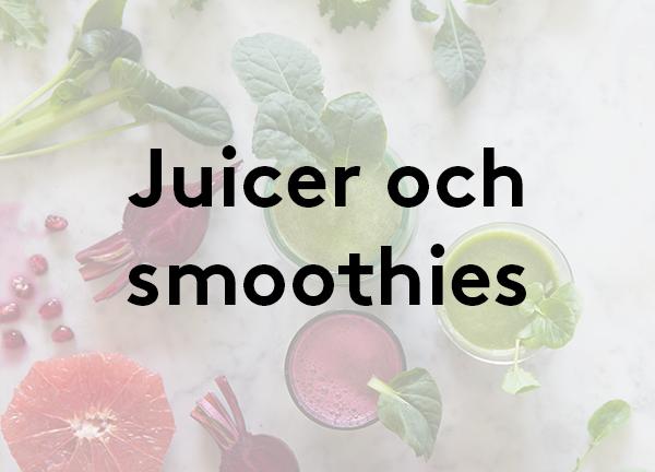 Svegro Receptsamling: Juicer och smoothies